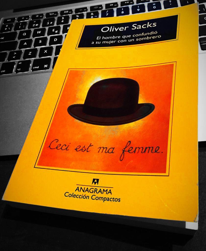 El hombre que confundió a su mujer con un sombrero – Sandra Mateo PSICÓLOGA